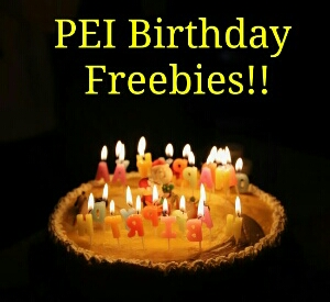 PEI Birthday Freebies