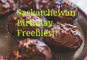 Saskatchewan Birthday Freebies