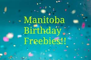 Manitoba Birthday Freebies