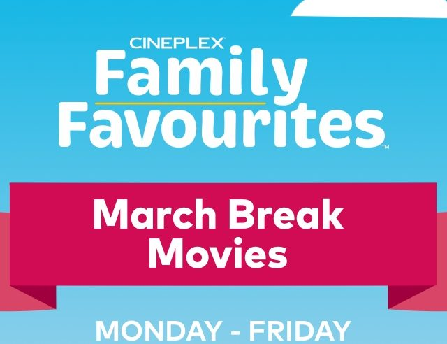 Movie Deals for March Break
