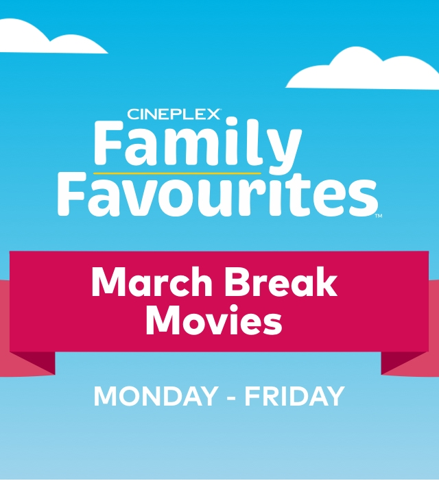 Movie Deal for March Break